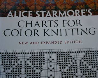 Charts for Color Knitting By Alice Starmore Knitting Patterns New and Expanded Edition