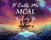 It Calls Me MCAL Kit (Free Shipping)