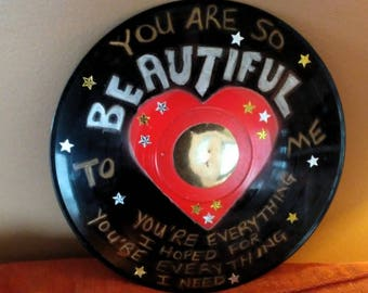 You Are So Beautiful Song Lyrics Record Album Valentine Made From An Upcycled LP