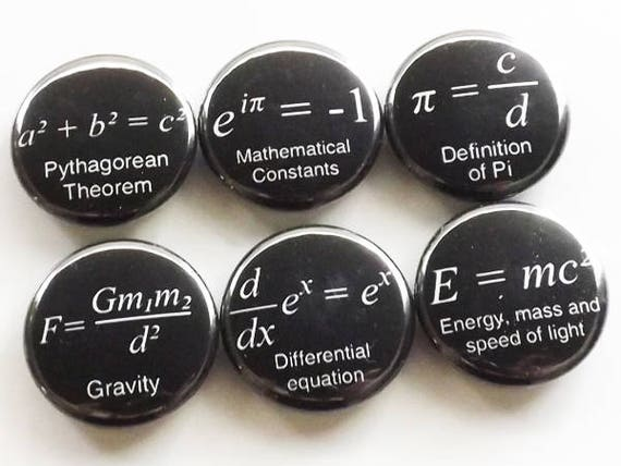 Formula badges, back to school, math gift, science, algebra, magnets, teacher, backpack pins, party favor, relativity, black and white