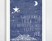 Twinkle Twinkle Little Star Do You Know How Loved You Are - Navy Blue Nursery Wall Art Print - Baby Wall Art