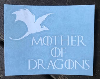 Mother of Dragons Game of Thrones Inspired Car, Laptop, or Decor Vinyl Decal