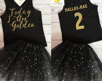Today I am golden birthday outfit black sparkle tutu and golden font t or tank