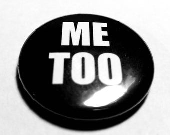 ME TOO 1 inch Button