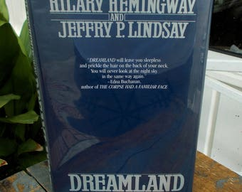 Dreamland A Novel of the UFO Cover-Up by Hilary Hemingway Jeffry P. Lindsay