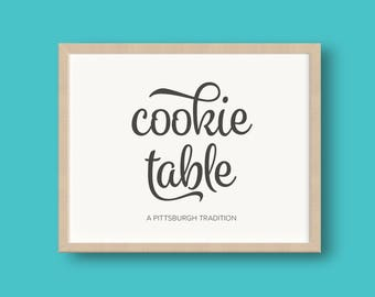 DIGITAL DOWNLOAD Pittsburgh Cookie Table Wedding PRINTABLE Reception Sign 8x10