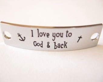 Inspirational Connector Link Plate for Making DIY Bracelets I love you to God & back Silver Color