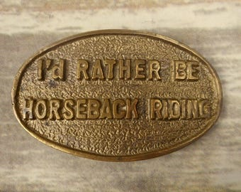 Id Rather Be Horseback Riding Belt Buckle Horse Country Western Cowboy Cowgirl