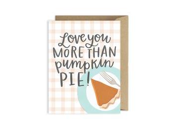 Love You More Than Pumpkin Pie Thanksgiving Card