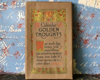Rare 1913 antique Calendar of Golden Thoughts in an original box... copyright 1910... Famous quotes T 10