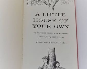 A Little House of Your Own by Beatrice Schenk De Regniers 1954 rare old book