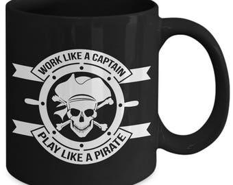 Work Like A Captain Play Like A Pirate Hustle Hard Coffee Mug