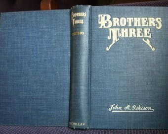 Brothers Three, John M. Oskison, Signed by Author, Navy Blue Antique Book, First Edition, Macmillan 1935