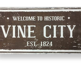 Welcome to Historic Vine City rustic wooden sign by Go Jump in the Lake- 12 x 20
