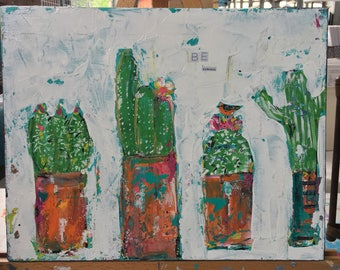 Cactus painting , cacti, be curious, original painting , trendy art, bohemian style, greens and pinks, mixed media collage, girls wall art