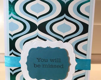 You will be missed retirement greeting card