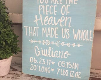 custom baby announcement sign - personalized baby sign - baby birth announcement  sign - you are the piece  of heavean that made us whole