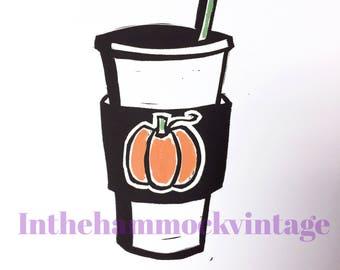 Pumpkin Spice Linocut Print Art Linoleum Block Handmade Printing Press Basic Girl Fall Latte Coffee Cup