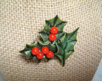 1960s Holly Leaves with Red Berries Christmas Pin.