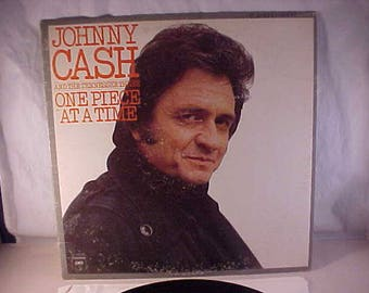 Johnny Cash and The Tennessee Three - 33 LP - One Piece At A Time
