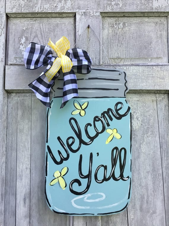 Mason jar door hanger, Welcome Y'all sign, Fire fly door hanger,  Summer door hanger, Mason jar welcome sign, summer sign
