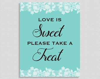 Love is Sweet Please Take a Treat Sign, Tiffany Blue & White Lace, 2 Sizes, Bridal Shower Table Favor Sign, DIY Printable, INSTANT PRINTABLE