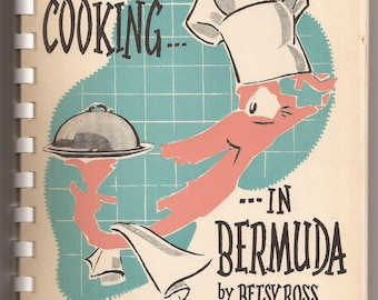Cooking in Bermuda by Betsy Ross, Vintage Cookbook, Paperback Book, Tropical Island Recipes, Bermuda Kitchen Kapers News Column