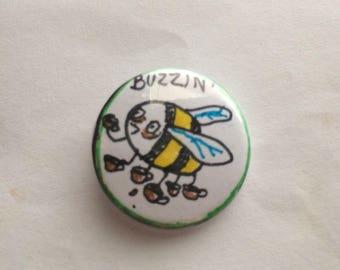 Buzzin' - Pin-back Button