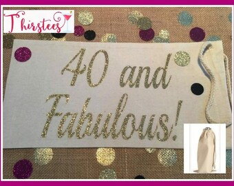ONE LEFT 40 and Fabulous wine bag birthday wine favor birthday girl gift birthday gift wine gift celebration gift birthday party