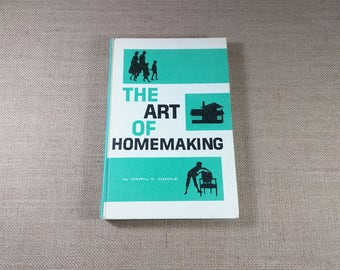 The Art of Homemaking Book Daryl V. Hoole Vintage 60s