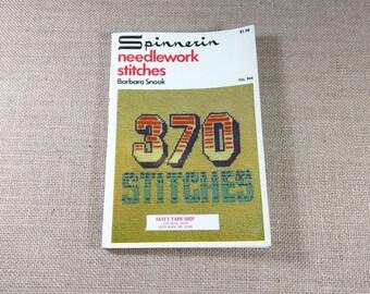 Spinnerin Needlework Stitches 370 Stitches Book Barbara Snook 1973 Embroidery Smocking