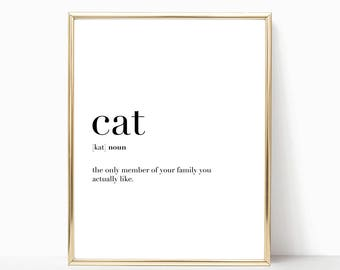SALE -50% Cat Quote Definition Print, Funny Home Decor, Digital Print Instant Art INSTANT DOWNLOAD Printable Wall Decor