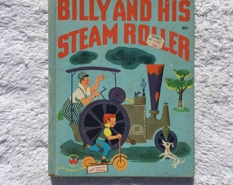 1951 Wonder Book Children's Child's Kid's Book - Billy and His Steam Roller