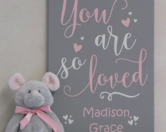 Personalized - You Are So Loved - Saying, Baby Girl Nursery, Wall Art Quotes, Customized with Name, Light Pink and Gray Wooden Sign