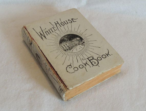 1916 Antique White House Cook Book Illustrated.. U.S. First Ladies
