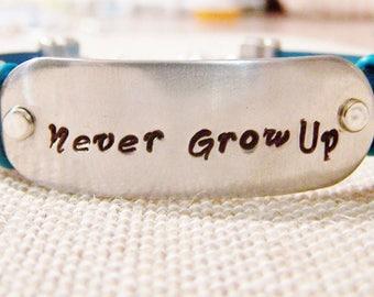 "Leather Bracelet ""Never Grow Up"",  Special order"