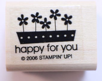 Stampin Up 2006 Happy For You Wooden Rubber Stamp
