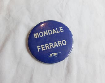 Rare 1984 Presidential Election Pin Pinback Button Mondale Ferraro  DR-8