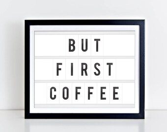 But First Coffee Digital Print | 8 x 10 | But First Coffee Print | Instant Download