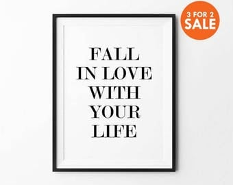 Fall In Love Poster, Wall art print, typography quote, wall decor, black and white, minimalist, Fall in love with as many things as possible