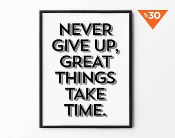 Never Give Up, Print, motivational, quote poster, minimalist, black and white, wall decor, scandinavian, inspirational, 8x10, 11x14, a4, a3