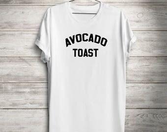 Avocado Toast Tee, funny woman avocado toast, avocado toast top