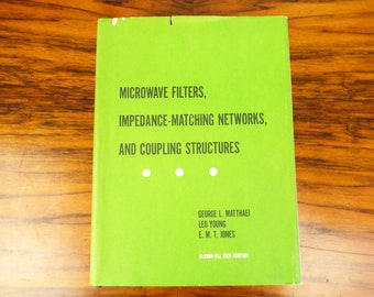 Original First Edition 1964 Microwave Filters, Impedance Matching Networks, and Coupling Structures by G Matthaei