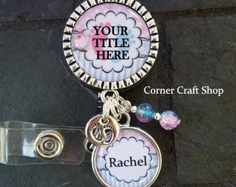 YOU CHOOSE TITLE  Labor Delivery Nurse Pediatrics Personalized Name Retractable Badge Reel Holder Id w/ Baby Feet Charm pink blue beads