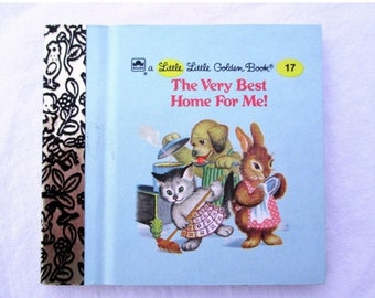 20% Summer SALE The Very Best Home For Me, Original Little Little Golden Book, Collectible 1990s Miniature Classics 24 Pages