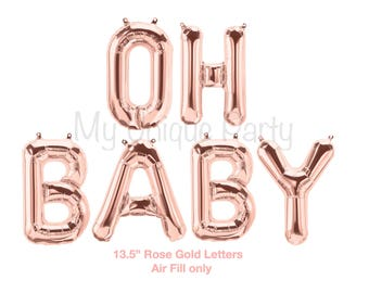 "OH BABY Balloons Rose Gold Set of 6 Balloons 13.5"" Air Fill only Rose Gold Balloons Baby Banner Balloons / Gender Reveal Baby Shower"