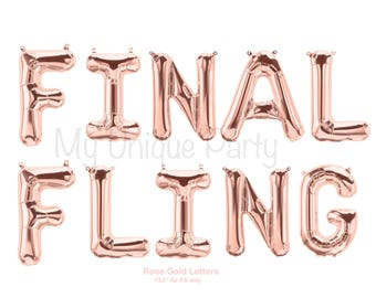 "FINAL FLING Letter Balloons Rose Gold Set of 10 Balloons 13.5"" Air Fill only / Final Fling Banner Bachelorette Party"
