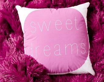 Sweet Dreams Pillow,Throw Pillow,  Modern  Pillow, Kids Decor, Home Decor