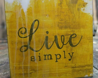 LIVE simply......original acrylic painting abstract art