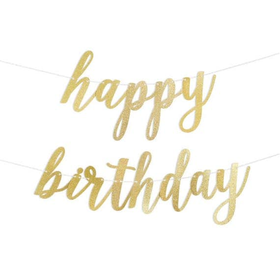 Happy Birthday Script Gold Or Silver Glitter Banner With